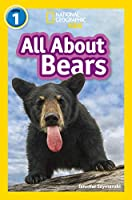 All About Bears: Level 1 (National Geographic Readers)