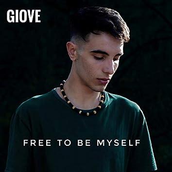Free to Be Myself