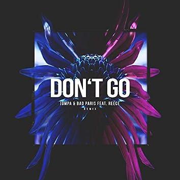 Don't Go (Remix)