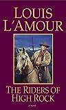The Riders of High Rock: A Novel (Hopalong Cassidy)