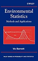 Environmental Statistics: Methods and Applications (Wiley Series in Probability and Statistics)