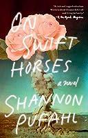 On Swift Horses: A Novel