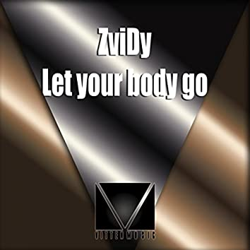 Let Your Body Go