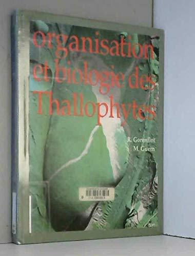 Organisation et biologie des thallophytes