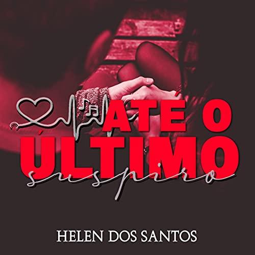 Até o último suspiro (Portuguese Edition)
