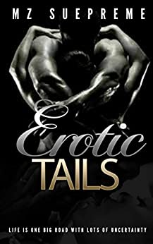Erotic Tails: The Shorts by [Mz. SuePreme]