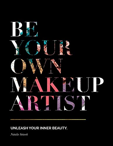 Be Your Own Makeup Artist: Unleash Your Inner Beauty