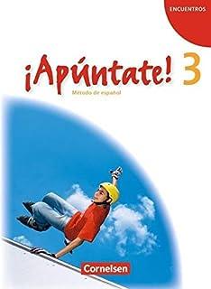 ¡Apúntate! - Ausgabe 2008 - Band 3 - Schülerbuch