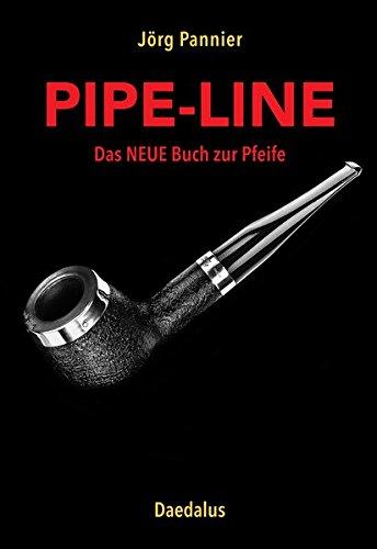 Pipe-Line: Das NEUE Buch zur Pfeife