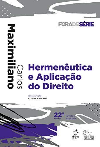 Coleção Fora de Série - Hermenêutica e Aplicação do Direito