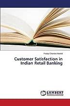 Customer Satisfaction in Indian Retail Banking