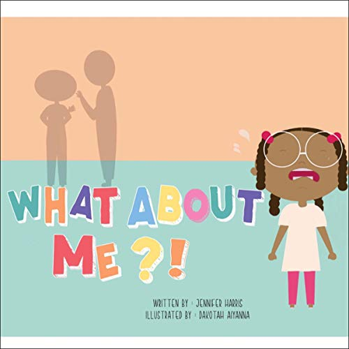 What About Me?!! audiobook cover art