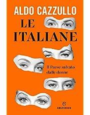 Le italiane. Il Paese salvato dalle donne