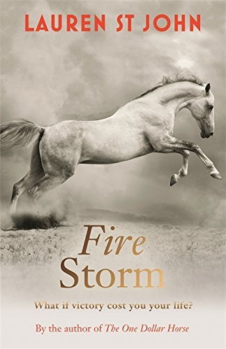 Image OfFire Storm: Book 3 (The One Dollar Horse) By Lauren St. John (2014-09-11)