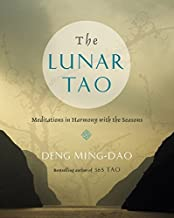 The Lunar Tao: Meditations in Harmony with the Seasons