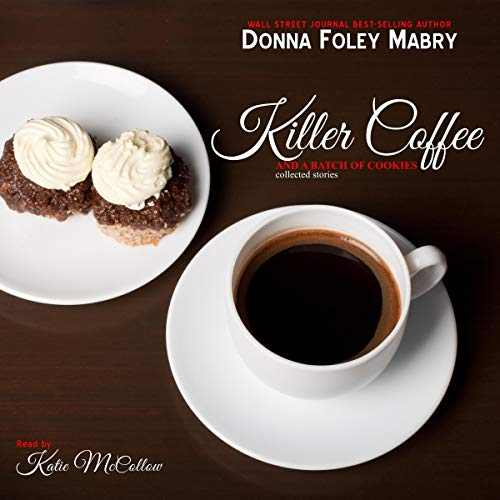 Killer Coffee and a Batch of Cookies cover art
