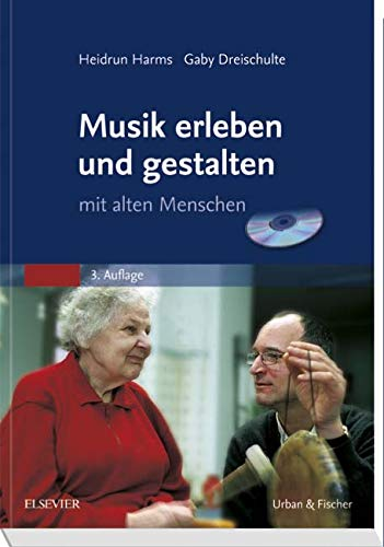 Musik erleben und gestalten mit alten Menschen