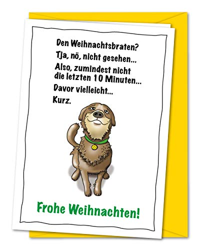 Lustige XL Weihnachtskarte Hund und Weihnachtsbraten, tierisch unschuldige Weihnachtsgrüße - für Hundebesitzer, Hundefans und Hundeliebhaber - mit Umschlag (DIN A5)