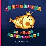 Abecedario de peces imaginarios (Spanish Edition)
