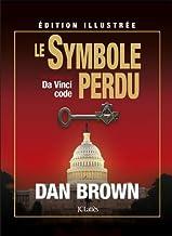 Livres Le symbole perdu - édition illustrée PDF