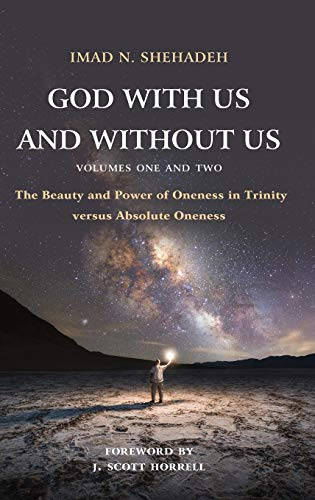 God With Us and Without Us, Volumes One and Two: The Beauty...