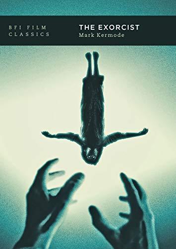 The Exorcist (BFI Film Classics)