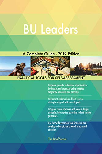 BU Leaders A Complete Guide - 2019 Edition (English Edition)
