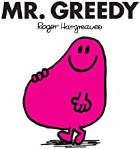 Mr. Greedy (Mr. Men and Little Miss Book 2)