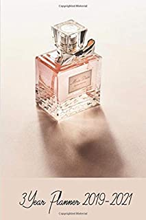 Commercial Perfume Bottle Collector 3 Year Planner 2019-2021: Compact and Convenient 3 Year Planner 2019-2021