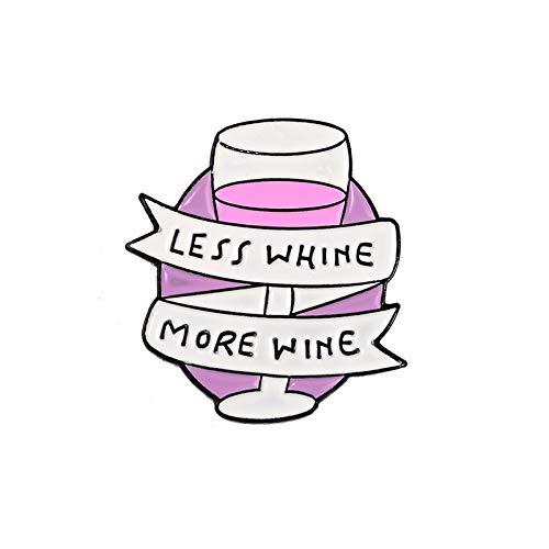 WEIXIAO WLKH Qihe SCHMUCK Quote Pins Sammlung Feminist Girl Power Güte Wein-Liebhaber Inspiration Schöne Emaille Pin Badges Broschen (Metal Color : Style 6)
