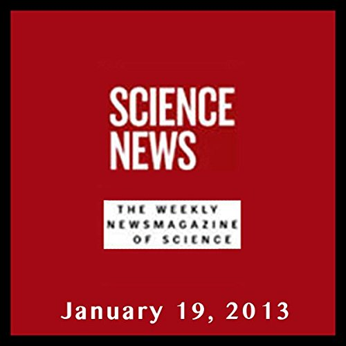 Science News, January 19, 2013 audiobook cover art