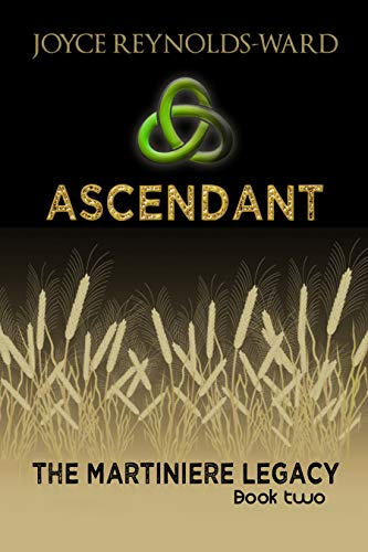 Ascendant: The Martiniere Legacy Book Two by [Joyce Reynolds-Ward]