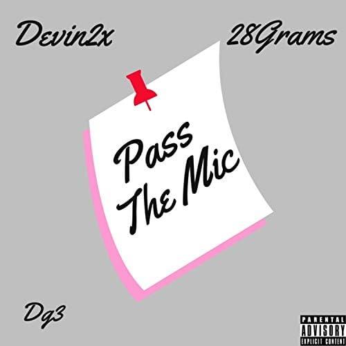 DEVIN2X, 28 Grams & DJ3