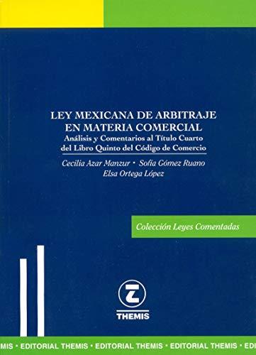 Ley Mexicana de Arbitraje en Materia Comercial