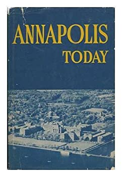 Hardcover Annapolis today Book
