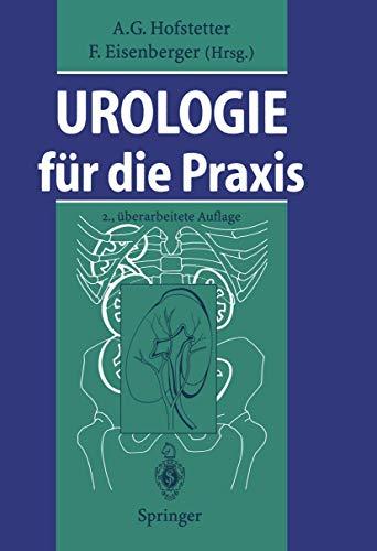 Urologie für die Praxis (German Edition): 2. Uberarbeitete Auflage