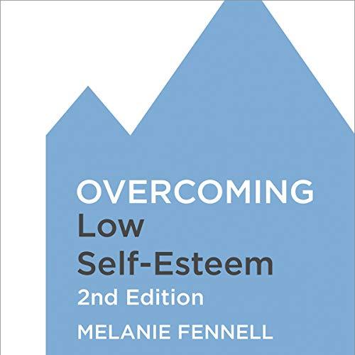 Overcoming Low Self-Esteem cover art