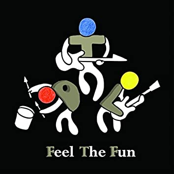 Feel the Fun