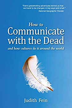 How to Communicate with the Dead