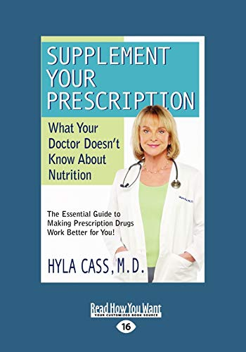 Supplement Your Prescription: What Your Doctor Doesn\'t Know About Nutrition