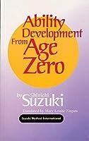 Ability Development from Age Zero (Suzuki Method International S)