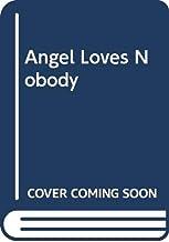 Angel Loves Nobody