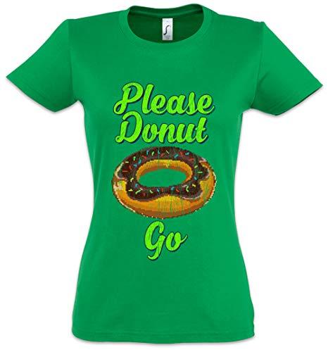 Urban Backwoods Please Donut Go Camiseta de Mujer Women T-Shirt Verde Talla S