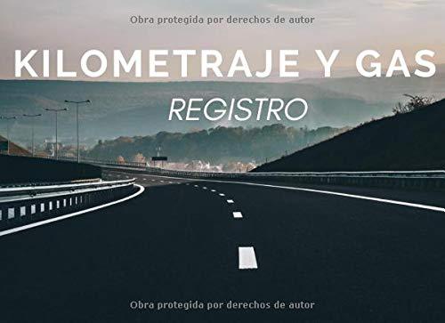 Kilometraje Y Gas Registro: Libro de registro automovil, Diario de viaje, seguimiento de kilometraje para vehículo de servicio, empresa o particular, más de 1000 viajes