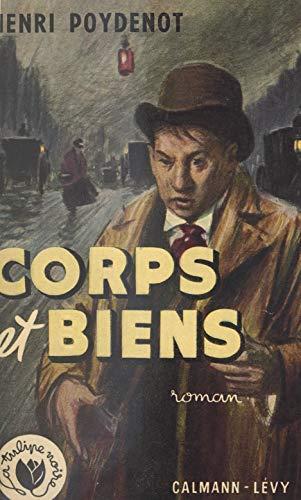 Corps et biens