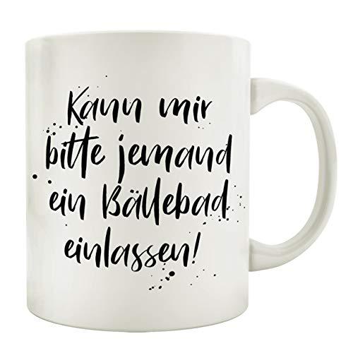 Interluxe Tasse Kaffeetasse mit Spruch KANN Mir Bitte JEMAND EIN BÄLLEBAD EINLASSEN Frau Mann Büro Küche