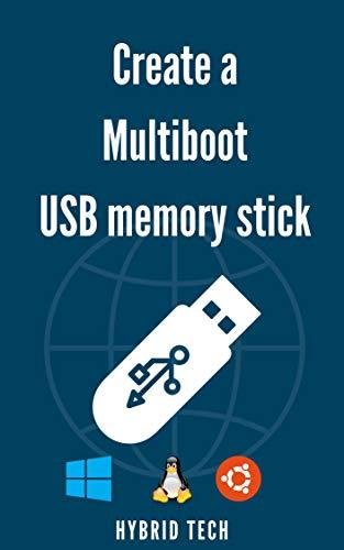 Create a Multiboot USB Memory Stick (English Edition)