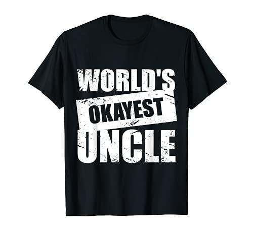 World's Okayest Uncle Camiseta Camiseta