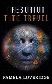 [Pamela Loveridge]のTresoriun Time Travel (English Edition)