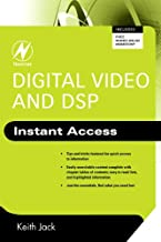 Digital Video and DSP: Instant Access